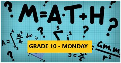 Math Enrichment Program – HighSchool – Grade 10 – Monday Evening- Online