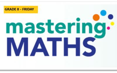 Mastering Math – Grade 8 – Friday Evening- Online