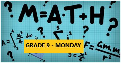 Math Enrichment Program – HighSchool – Grade 9 – Monday Evening- Individual Homework Help Online